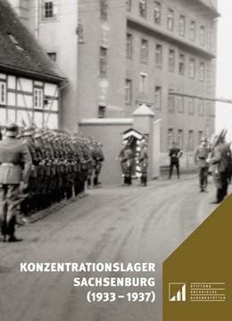 Abbildung von Pampel / Schmeitzner | Konzentrationslager Sachsenburg (1933-1937) | 1. Auflage | 2018 | beck-shop.de