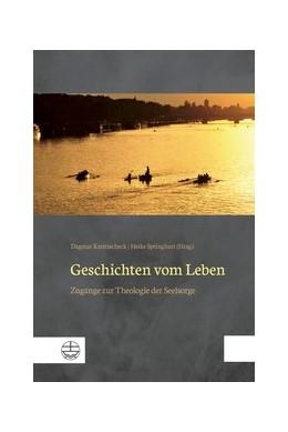 Abbildung von Kreitzscheck / Springhart | Geschichten vom Leben | 2018