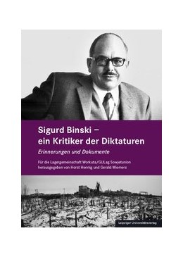 Abbildung von Hennig / Wiemers | Sigurd Binski - ein Kritiker der Diktaturen | 2018 | Erinnerungen und Dokumente