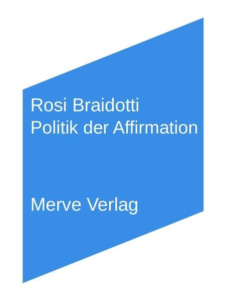 Politik der Affirmation | Braidotti, 2017 | Buch (Cover)