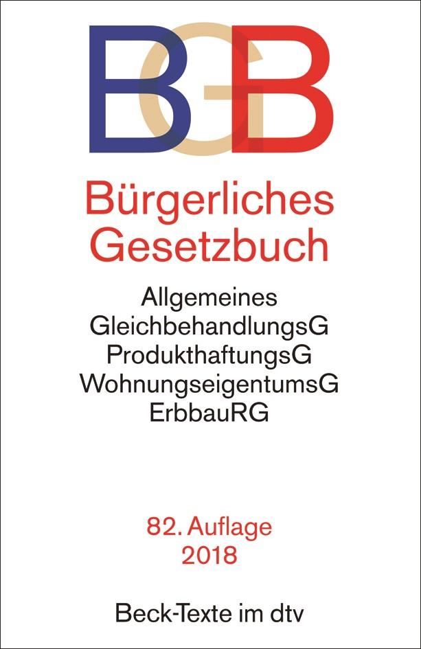Bürgerliches Gesetzbuch: BGB | 82., überarbeitete Auflage, 2018 | Buch (Cover)