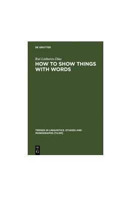 Abbildung von Linhares-Dias | How to Show Things with Words | Reprint 2011 | 2006 | A Study on Logic, Language and... | 155
