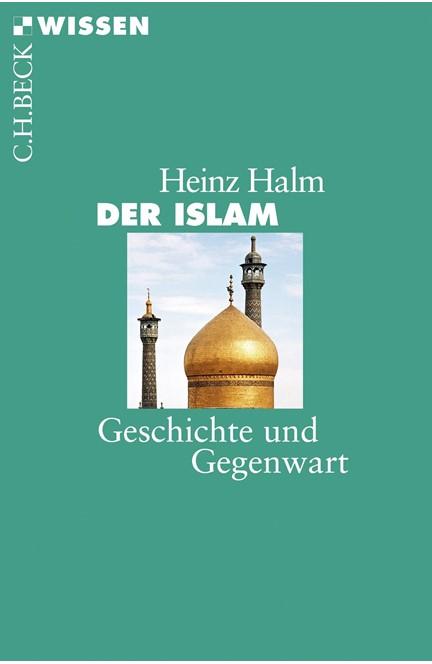 Cover: Heinz Halm, Der Islam