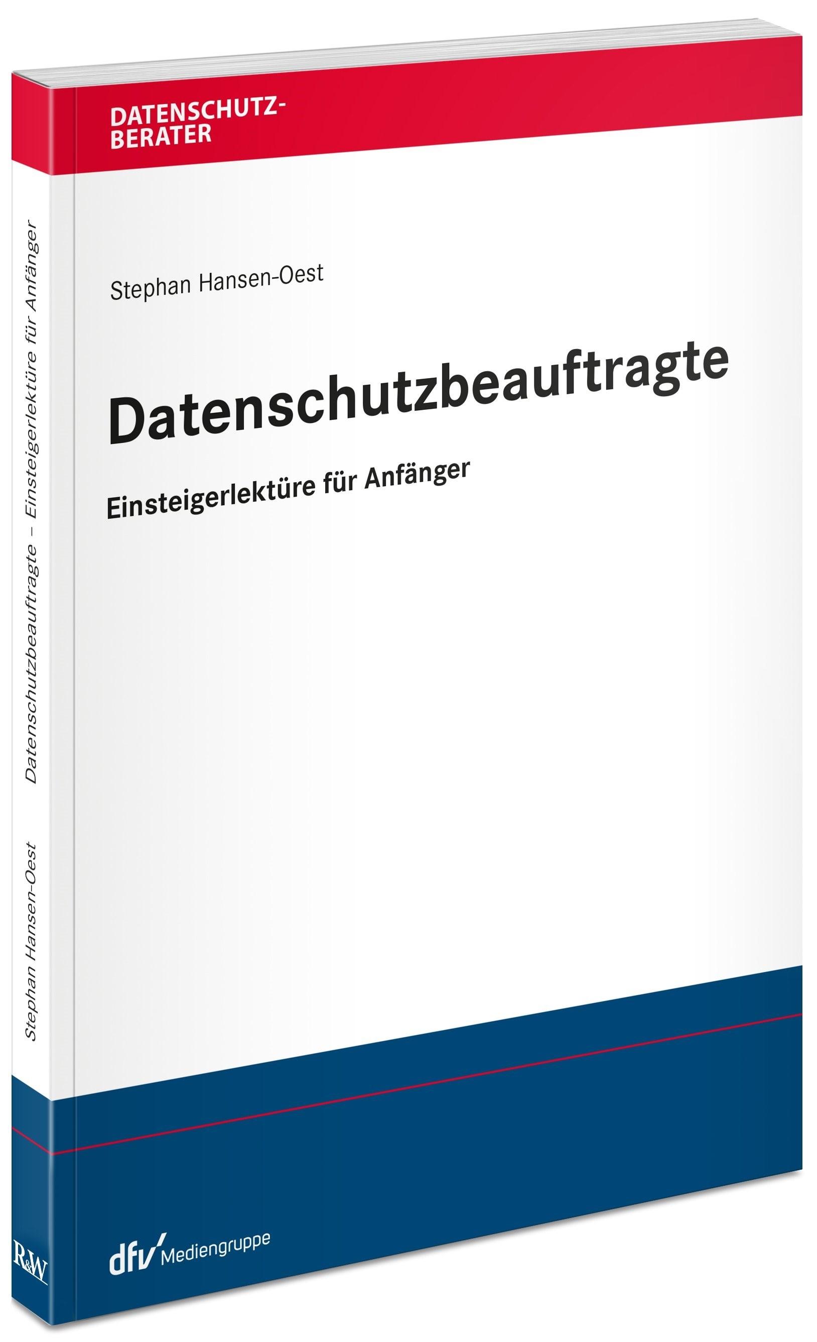 Abbildung von Kramer | Einstieg leicht gemacht - Ihr neuer Job als Datenschutzbeauftragter | 2., aktualisierte und erweiterte Auflage | 2019