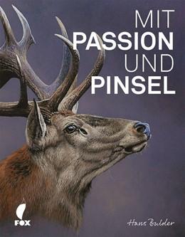 Abbildung von Mit Passion und Pinsel   1. Auflage   2018   beck-shop.de