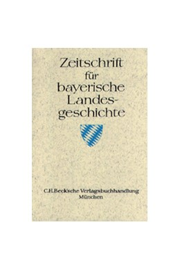 Abbildung von Zeitschrift für bayerische Landesgeschichte Band 65 Heft 2/2002 | 1. Auflage | 2002 | beck-shop.de