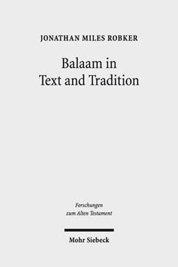 Abbildung von Robker | Balaam in Text and Tradition | 2019