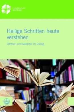 Abbildung von Sinn / El Omari | Heilige Schriften heute verstehen | 1. Auflage | 2020 | beck-shop.de