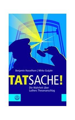 Abbildung von Hasselhorn / Gutjahr | Tatsache! | 1. Auflage | 2018 | beck-shop.de