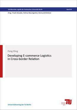Abbildung von Ding | Developing e-commerce logistics in cross-border relation | 2018