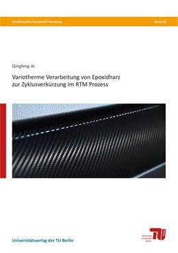 Abbildung von Ai | Variotherme Verarbeitung von Epoxidharz zur Zyklusverkürzung im RTM Prozess | 1. Auflage | 2018 | beck-shop.de