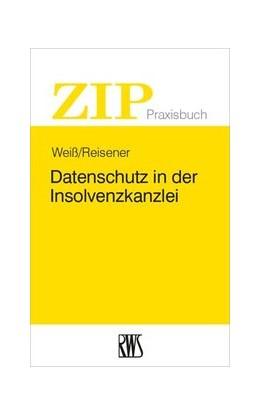 Abbildung von Weiß / Reisener | Datenschutz in der Insolvenzkanzlei | 2019 | 13