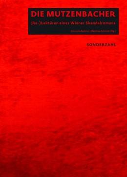 Abbildung von Ruthner / Schmidt | Die Mutzenbacher | 1. Auflage | 2019 | beck-shop.de