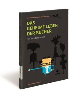Abbildung von Heussen / Mikus / Rivas Michel | Das geheime Leben der Bücher vor dem Erscheinen | 2., überarbeitete Auflage | 2018