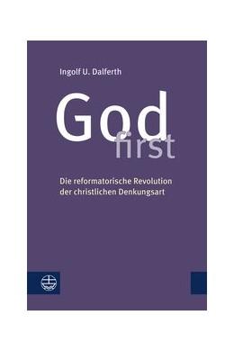 Abbildung von Dalferth   God first   2. Auflage   2018   beck-shop.de