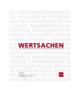 Abbildung von Hierholzer | Wertsachen | 2018 | Die Sammlungen der Johannes Gu...