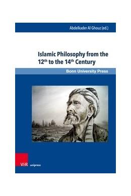 Abbildung von Al Ghouz | Islamic Philosophy from the 12th to the 14th Century | 2018