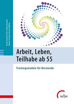 Abbildung von Imsande / Scharpf | Arbeit, Leben, Teilhabe ab 55 | 1. Auflage | 2018 | beck-shop.de