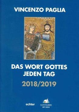 Abbildung von Paglia | Das Wort Gottes jeden Tag | 1. Auflage | 2018 | beck-shop.de