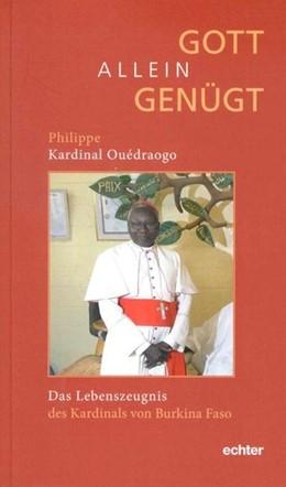 Abbildung von Ouédraogo | Gott allein genügt | 1. Auflage | 2018 | beck-shop.de