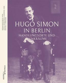 Abbildung von Ludewig / Cardoso   Hugo Simon in Berlin   1. Auflage   2018   beck-shop.de
