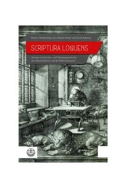 Abbildung von Wriedt / Beutel / Bohnert | Scriptura loquens | 2018 | Beiträge zur Kirchen- und Theo...