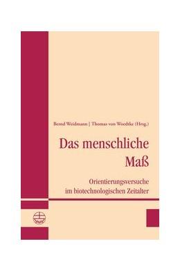 Abbildung von Weidmann / Woedtke | Das menschliche Maß | 1. Auflage | 2018 | beck-shop.de