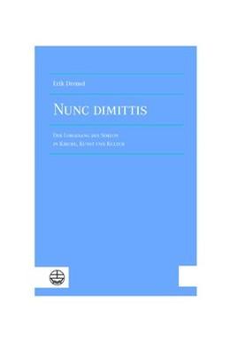 Abbildung von Dremel | Nunc dimittis | 2020 | Der Lobgesang des Simeon in Ki...