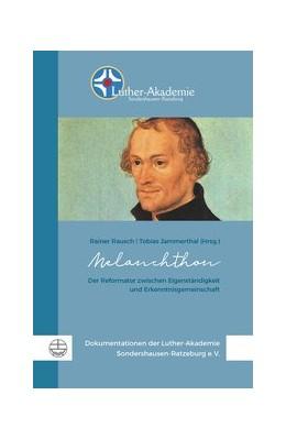 Abbildung von Rausch / Jammerthal   Melanchthon   1. Auflage   2018   beck-shop.de