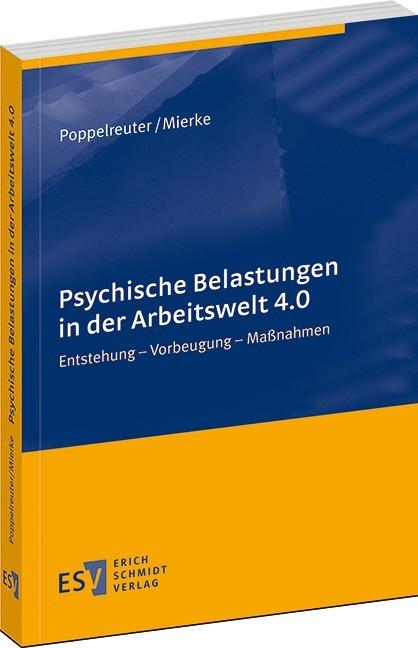 Psychische Belastungen in der Arbeitswelt 4.0 | Poppelreuter / Mierke, 2018 | Buch (Cover)