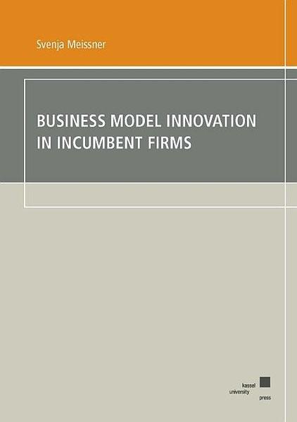 Abbildung von Meissner | Business Model Innovation in Incumbent Firms | 2018