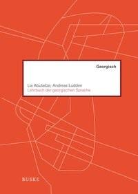 Abbildung von Abuladze / Ludden | Lehrbuch der georgischen Sprache | 3. Auflage | 2018