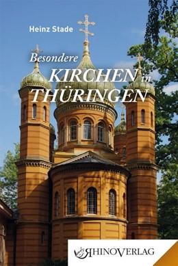 Abbildung von Stade   Besondere Kirchen in Thüringen   1. Auflage   2018   beck-shop.de
