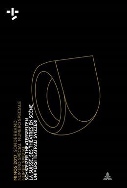 Abbildung von Hochholdinger-Reiterer / Fournier / Härter | Mimos 2017 Sonderband / Numéro Spécial / Numero Speciale / Numer Spezial | 2018 | Schweizer Theaterwelten La Sui...