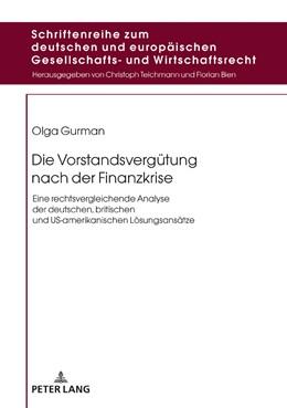 Abbildung von Gurman   Die Vorstandsvergütung nach der Finanzkrise   1. Auflage   2018   beck-shop.de