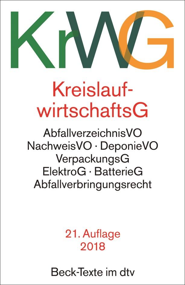 Kreislaufwirtschaftsgesetz: KrWG   21., überarbeitete Auflage, 2018   Buch (Cover)
