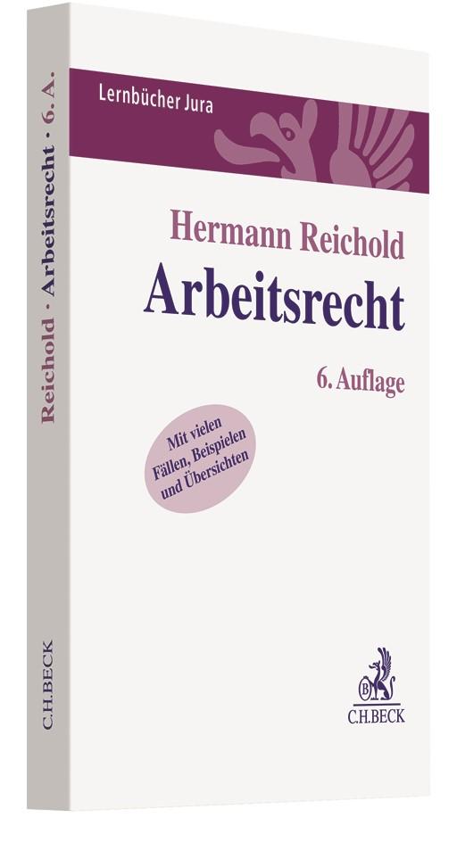 Arbeitsrecht | Reichold | 6. Auflage, 2019 | Buch (Cover)