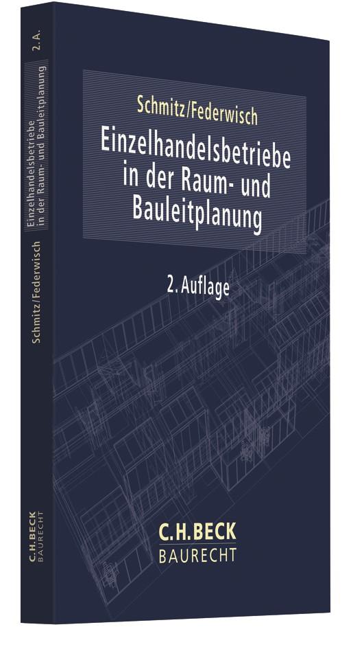 Einzelhandelsbetriebe in der Raum- und Bauleitplanung | Schmitz / Federwisch | 2. Auflage, 2018 | Buch (Cover)