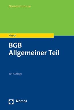 Abbildung von Hirsch | BGB | 10. Auflage | 2019 | Allgemeiner Teil