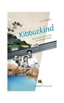 Abbildung von Welzhofer | Kibbuzkind | 1. Auflage | 2018 | beck-shop.de