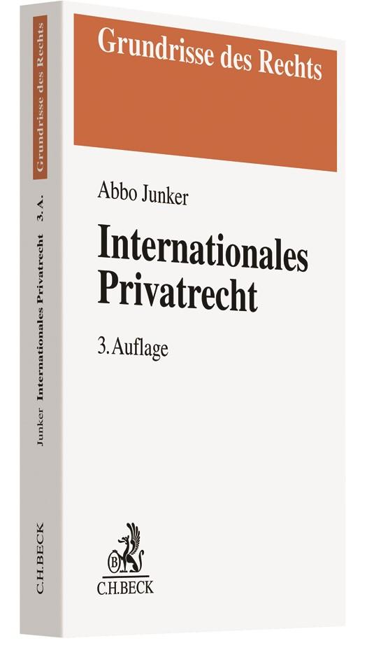 Internationales Privatrecht | Junker | 3., neu bearbeitete Auflage, 2019 | Buch (Cover)