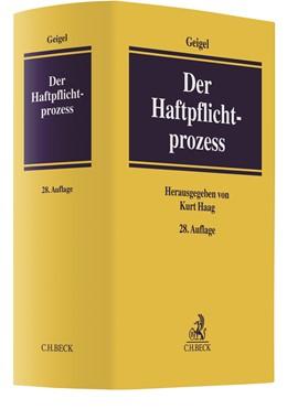 Abbildung von Geigel | Der Haftpflichtprozess | 28. Auflage | 2020 | mit Einschluss des materiellen...