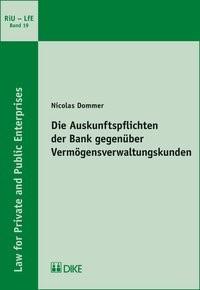 Abbildung von Dommer   Die Auskunftspflichten der Bank gegenüber Vermögensverwaltungskunden   2018