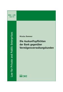 Abbildung von Dommer | Die Auskunftspflichten der Bank gegenüber Vermögensverwaltungskunden | 2018 | Band 19