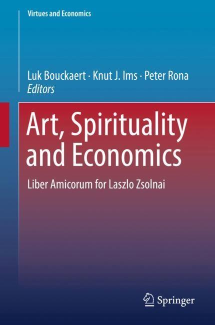 Art, Spirituality and Economics | Bouckaert / Ims / Rona | 1st ed. 2018, 2018 | Buch (Cover)