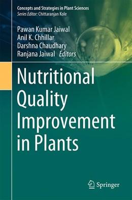 Abbildung von Jaiwal / Chhillar | Nutritional Quality Improvement in Plants | 1. Auflage | 2019 | beck-shop.de