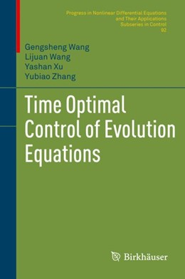 Abbildung von Wang / Zhang | Time Optimal Control of Evolution Equations | 1. Auflage | 2018 | beck-shop.de