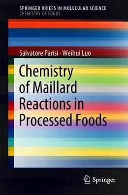 Abbildung von Parisi / Luo | Chemistry of Maillard Reactions in Processed Foods | 1. Auflage | 2018 | beck-shop.de