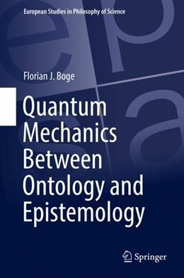 Abbildung von Boge | Quantum Mechanics Between Ontology and Epistemology | 1st ed. 2018 | 2018 | 10