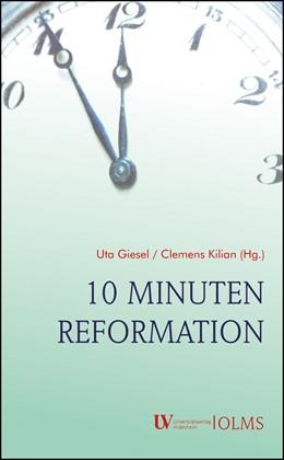 Abbildung von Giesel / Kilian | 10 Minuten Reformation | 2018 | 2018